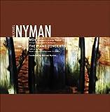 Michael Nyman: MGV; The Piano Concerto