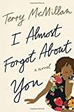 img - for I Almost Forgot About You: A Novel book / textbook / text book