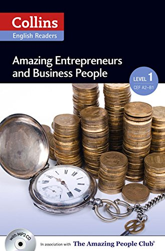Amazing Entrepreneurs & Business People : A2 (Collins Amazing People ELT Readers)