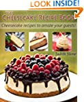 The Cheesecake Recipe Book - Cheeseca...