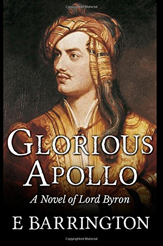 Glorious Apollo by E. Barrington