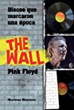 img - for THE WALL .PINK FLOYD book / textbook / text book