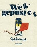 'Weggepustet' von Rob Biddulph