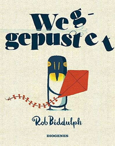 Buchseite und Rezensionen zu 'Weggepustet' von Rob Biddulph
