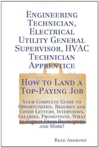 How to Land a TopPaying Job: Engineering Technician, Electrical Utility General Supervisor, HVAC Technician Apprentice