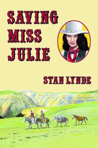 Book: Saving Miss Julie by Stan Lynde