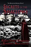 img - for Secrets in the Shallows (Book 1: The Monastery Murders) book / textbook / text book