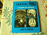 img - for Cranial Mri: A Teaching File Approach by Bisese, John H. (January 1, 1991) Hardcover book / textbook / text book
