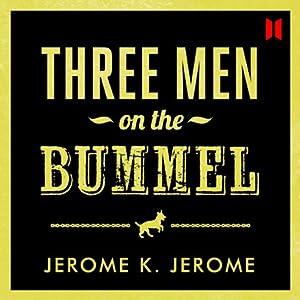 Three Men on the Bummel | [Jerome K. Jerome]
