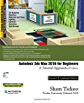 Autodesk 3ds Max 2016 for Beginners:...