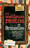 Les Meilleurs Restos de Bruxelles