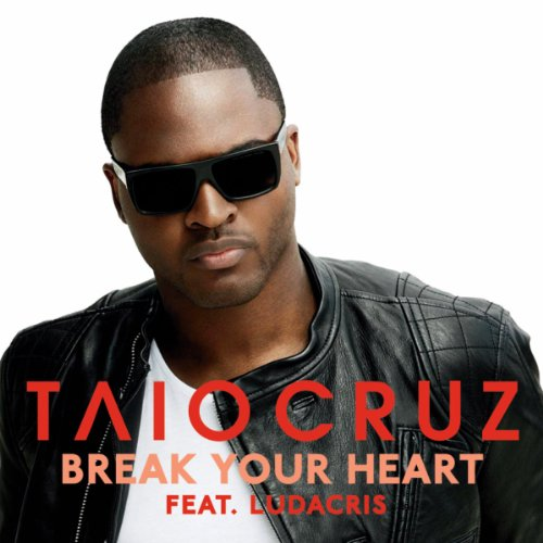 Original album cover of Break Your Heart (2 Tracks) by Taio Cruz