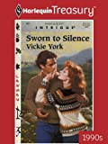 img - for Sworn to Silence (Harlequin Intrigue) book / textbook / text book