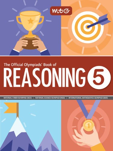 The Official Olympiads' Book of Reasoning : Class 5