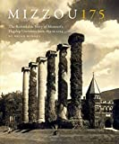 img - for Mizzou 175: The Remarkable Story of Missouri's Flagship University from 1839 to 2014 book / textbook / text book