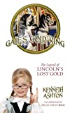 img - for Gale's Gold Ring: The Legend of Lincoln's Lost Gold book / textbook / text book