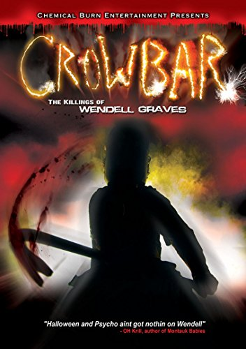 Crowbar: The Killings Of Wendell Graves [Edizione: Regno Unito]