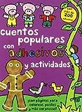 Cuentos populares: Con adhesivos y actividades (Libros juego)