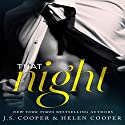 That Night: One Night Stand, Book 1 (       UNABRIDGED) by J. S. Cooper, Helen Cooper Narrated by M. Capehart