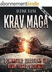 Krav Maga: Dominating Solutions to Re...