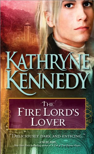 The Fire Lord's Lover (The Elven Lords) by Kathryne Kennedy