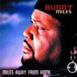Miles Away From Home Buddy Miles