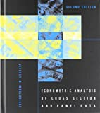 img - for Econometric Analysis of Cross Section and Panel Data [Hardcover] [2010] second Ed. Jeffrey M Wooldridge book / textbook / text book