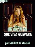 echange, troc G. de Villiers - Que Viva Guevara, numéro 18