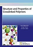 img - for Structure and Properties of Crosslinked Polymers book / textbook / text book