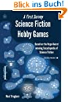 Science Fiction Hobby Games: A First...