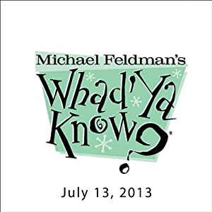 Whad'Ya Know?, Marcia Ball and Cindy Cashdollar, July 13, 2013 | [Michael Feldman]