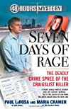Seven Days of Rage: The Deadly Crime Spree of the Craigslist Killer (48 Hours Mysteries)
