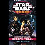 Star Wars: The New Jedi Order: Agents of Chaos I: Hero's Trial | James Luceno