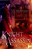 Knight Assassin (Entangled Teen)