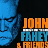 Friends of Fahey Tribute
