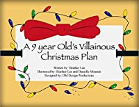 A 9 Year Old's Villainous Christmas Plan by ebook deal