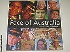 Face of Australia by Tom Keneally