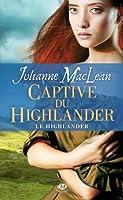 Le Highlander, T1 : La captive du Highlander