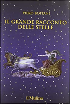 Il grande racconto delle stelle: Piero Boitani