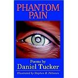 Phantom Pain ~ Daniel Tucker