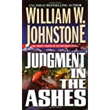 Judgement in the Ashes ~ William W. Johnstone