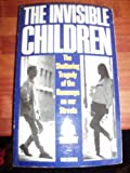 The Invisible Children: Child Prostitution in America, Britain and Germany (0330291181) by Sereny, Gitta