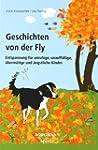 Geschichten von der Fly: Entspannung...