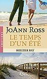 Shelter Bay, tome 2 : le Temps d'un Ete par Ross