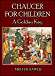 Chaucer for Children : A Golden Key