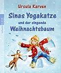Sinas Yogakatze und der singende Weih...