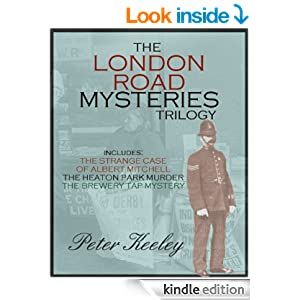 THE LONDON ROAD MYSTERIES (detective stories trilogy)