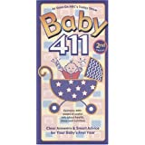 Baby 411, 2nd Edition: Clear Answers & Smart Advice for Your Baby's First Year (Baby 411: Clear Answers and Smart Advice for Your Baby's First Year) ~ Denise Fields