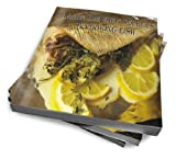 Cook Fish Like A Master Chef: Learn Top Chef Secrets For Cooking Fish