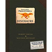 Encyclopedia Prehistorica Dinosaurs The Definitive Pop-Up Hardcover